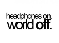 headphones-on-world-off